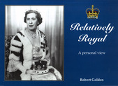 RELATIVELY ROYAL - A Personal View