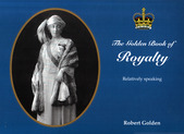 THE GOLDEN BOOK OF ROYALTY - Relatively Speaking